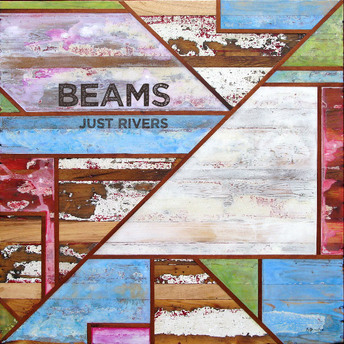 Beams - Just Rivers