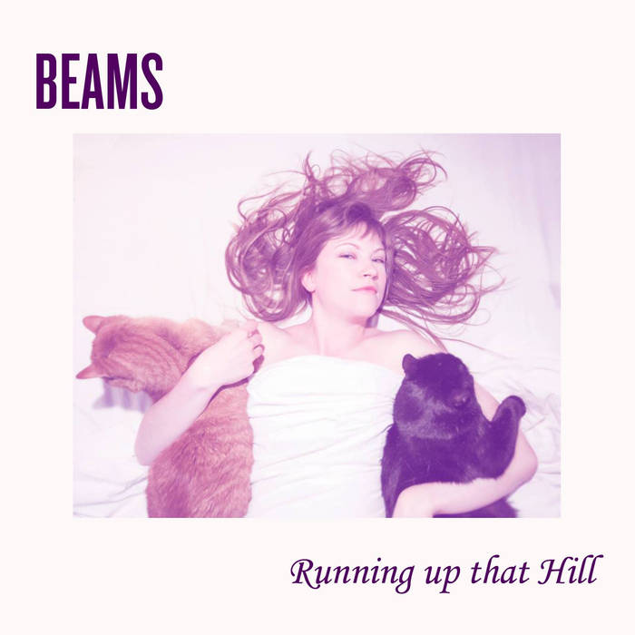 Beams - Running Up That Hill (Single)