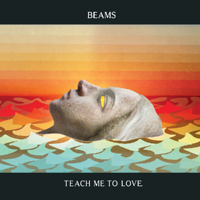 Beams - Teach Me To Love